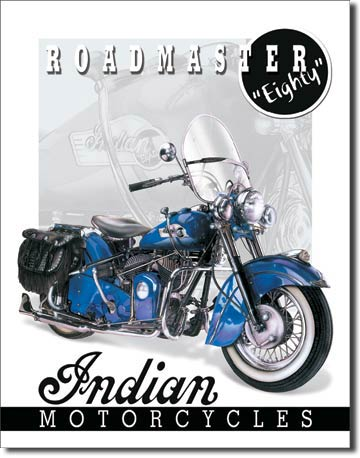 Indian Motorcycles - 51 Roadmaster Tin Sign