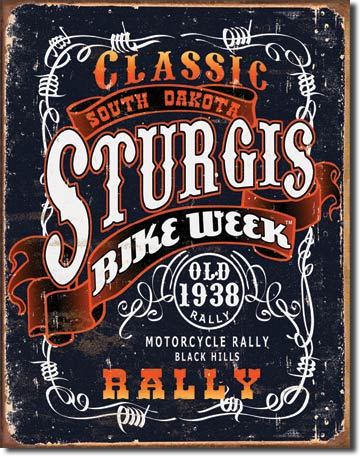 Sturgis - Classic 1938 Bike Week Rally Tin Sign