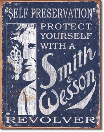 Smith and Wesson - Self Preservation Tin Sign