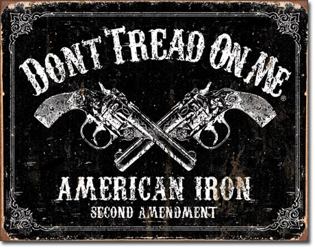 Tin Sign - DONT TREAD ON ME American Iron
