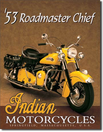 Tin Sign 53 Indian Roadmaster Chief